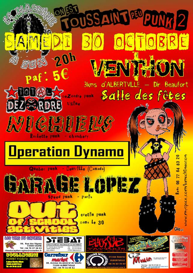 "30 octobre 2010 Out Of School Activities, Garage Lopez, Operation Dynamo, Nichiel's, Total Dezordre à Venthon ""Salle des Fêtes"""