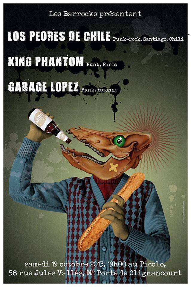 """19 octobre 2013 Garage Lopez, Los Peores de Chile, King Phantom à Saint Ouen """"Le Picolo"""""""