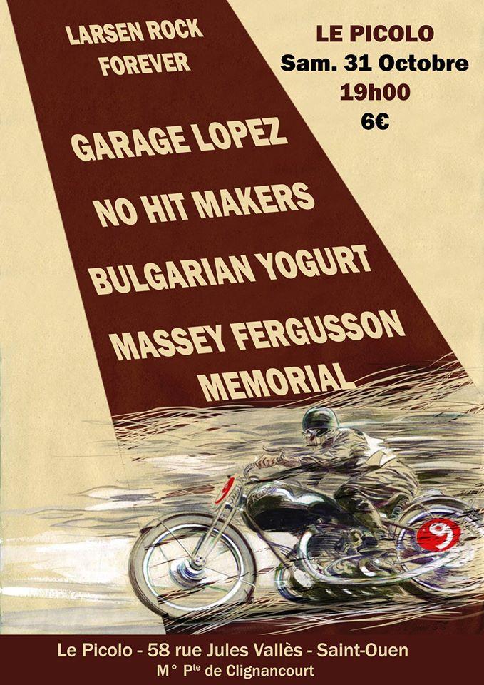 """31 octobre 2015 Garage Lopez, No Hit Makers, Bulgarian Yogurt, Massey Fergusson Memorial à Saint Ouen """"Le Picolo"""""""