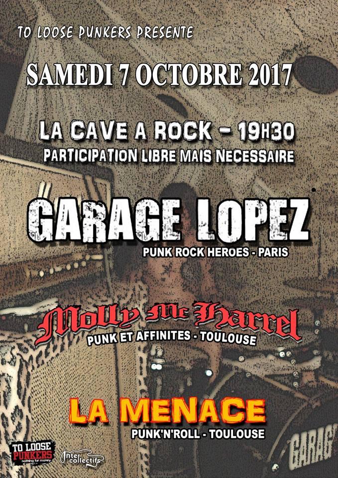 """7 octobre 2017 Garage Lopez, Molly Mc Harrel, La Menace à Toulouse """"La Cave A Rock"""""""