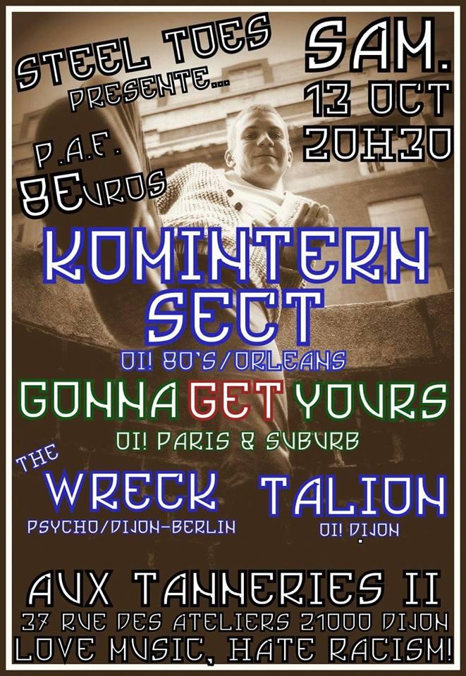 "13 octobre 2018 Komintern Sect, Gonna Get yours, Wreck, Talion à Dijon ""les Tanneries"""