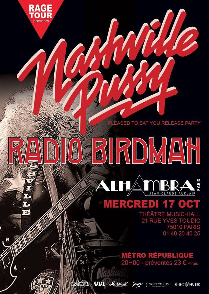 "17 octobre 2018 Nashville Pussy, Radio Birdman à Paris ""Alhambra"""