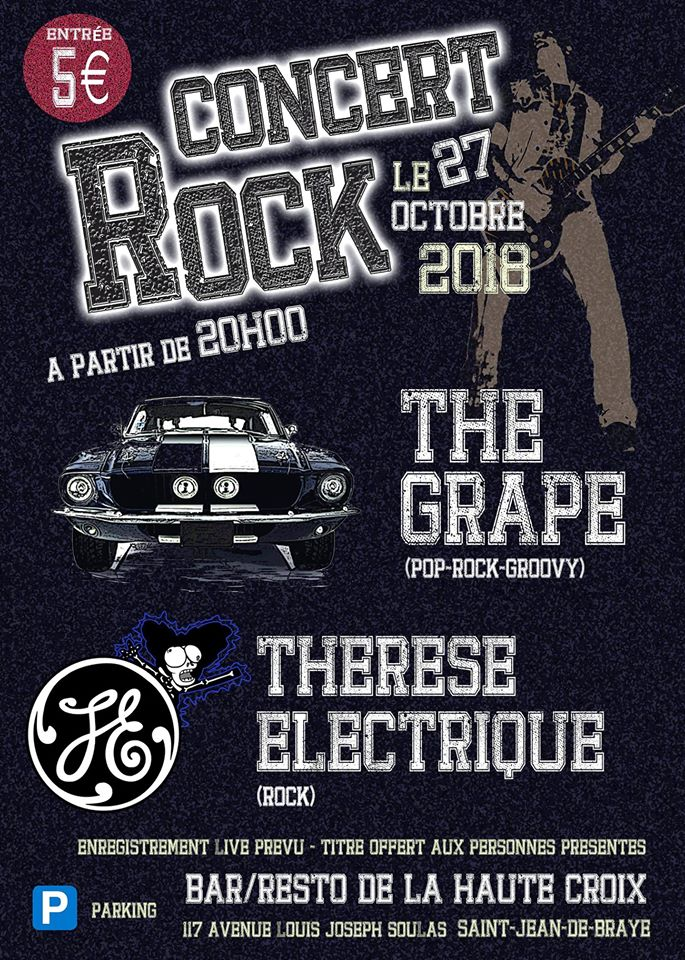"27 octobre 2018 The Grape, Therese Electrique à Saint Jean de Braye ""Bar Resto de la Haute Croix"""