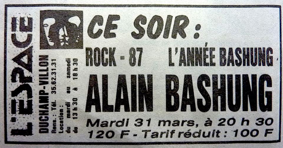 "31 mars 1987 Alain Bashung à Rouen ""Espace Duchamp Villon"""