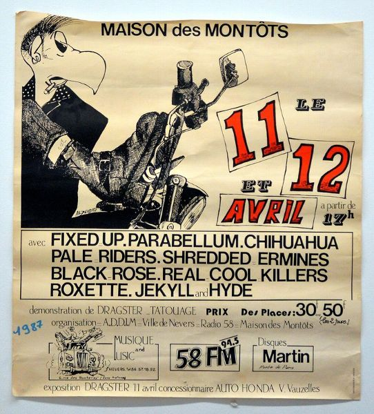 "Avril 1987 Fixed Up, Parabellum, Chihuahua, Pale Riders, Shredded Ermines, Black Rose, Real Cool Killers, Roxette, Jekyll and Hyde à Nevers ""Maison des Montots"""