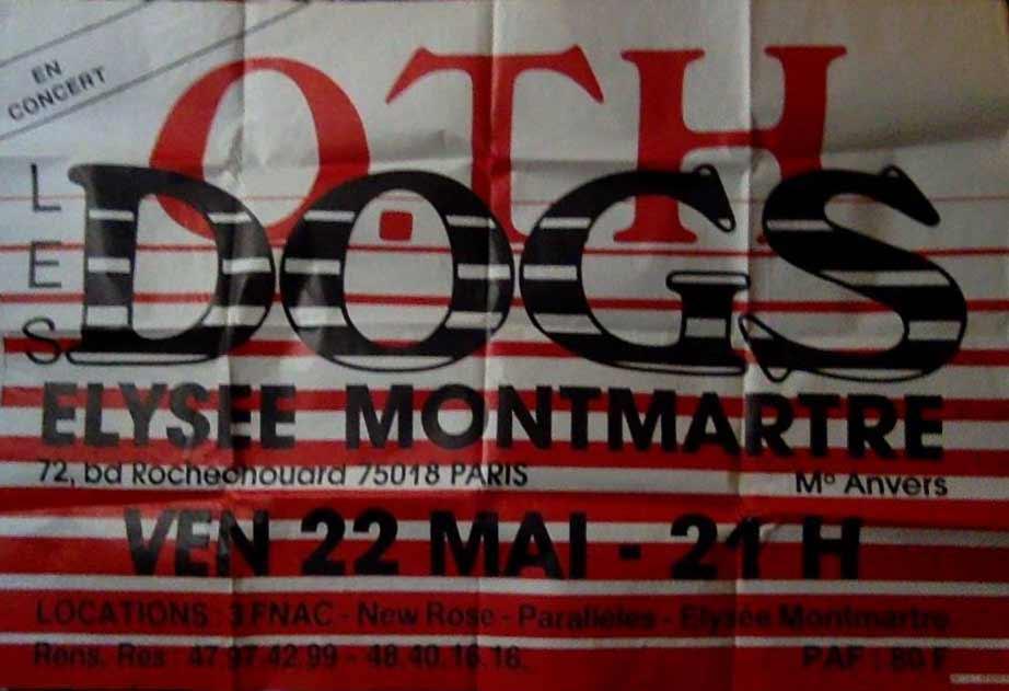 """22 mai 1987 les Dogs, OTH à Paris """"Elysée Montmartre"""""""