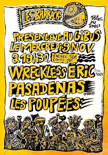 """9 novembre 1988 Eric Wreckless, Pasadenas, les Poupées à Paris """"le Gibus"""""""