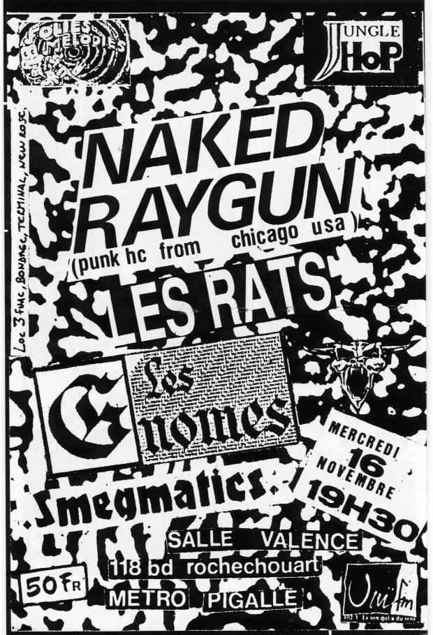 "16 novembre 1988 (?) Naked Raygun,, les Rats, les Gnomes, Smegmatics à Paris ""Salle Valence"""