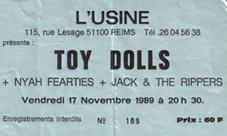 "17 novembre 1989 Toy Dolls, Nyah Fearties, Jack & the Rippers à Reims ""L'Usine"""