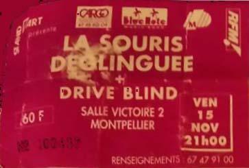 """15 novembre 1991 La Souris Déglinguée, Drive Blind à Montpellier """"Salle Victoire 2"""""""