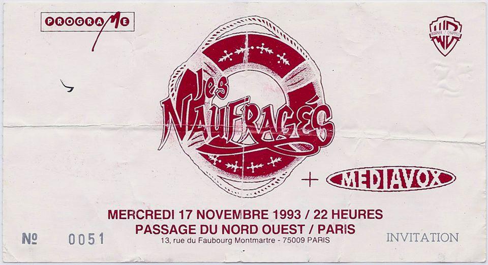 """17 novembre 1993 Les Naufragés, Mediavox à Paris """"Passage du Nord Ouest"""""""