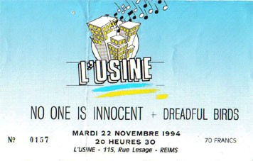 "22 novembre 1994 No One Is Innocent, Dreadful Birds à Reims ""l'Usine"""