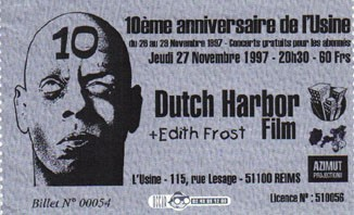 "27 novembre 1997 Dutch Harbor Film, Edith Frost à Reims ""l'Usine"""