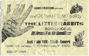 "7 mai 1998 The Little Rabbits, Roselicoeur à Reims ""l'usine"""
