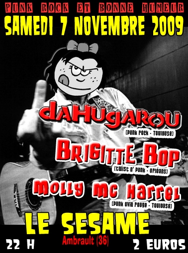 """7 novembre 2009 DahuGarou, Brigitte Bop, Molly Mc Harrel à Ambrault """"le Sesame"""""""