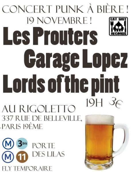 """19 novembre 2010 Garage Lopez, Les Prouters, Lords Of The Pint à Paris """"Rigoletto"""""""
