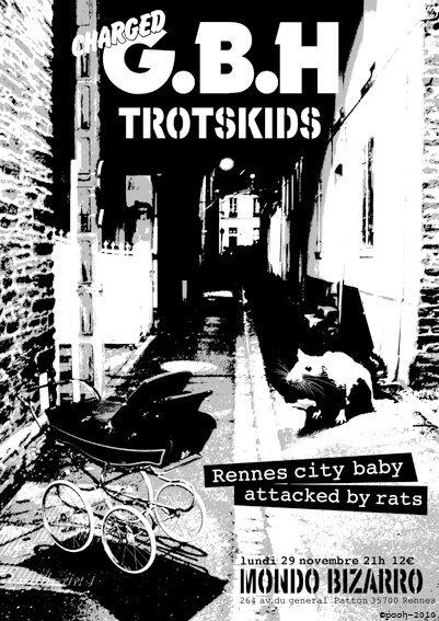"29 novembre 2010 GBH, Trotskids à Rennes ""Mondo Bizarro"""