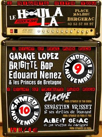 """10 novembre 2012 les Clache, Sebastien Brisset et ses droles de Damned, Albert Gerac et les Truffes du Périgord à Bergerac """"le Houlala"""""""