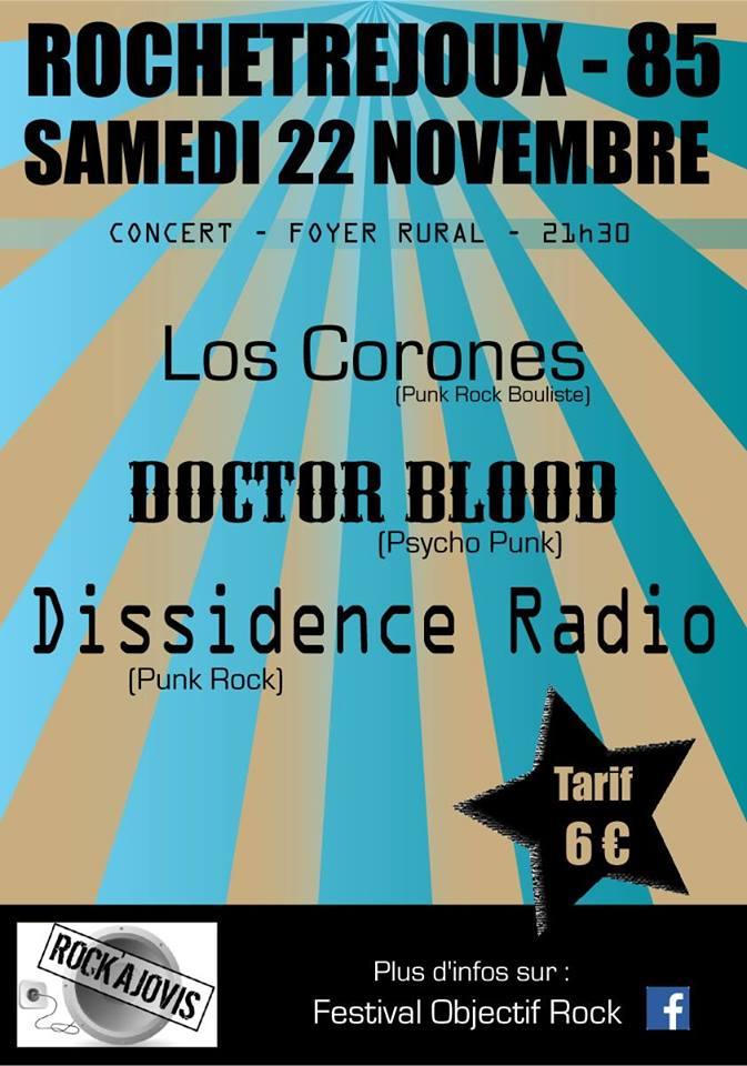 "22 novembre 2014 Los Corones, Doctor Blood, Dissidence Radio à Rochetrejoux ""Foyer Rural"""