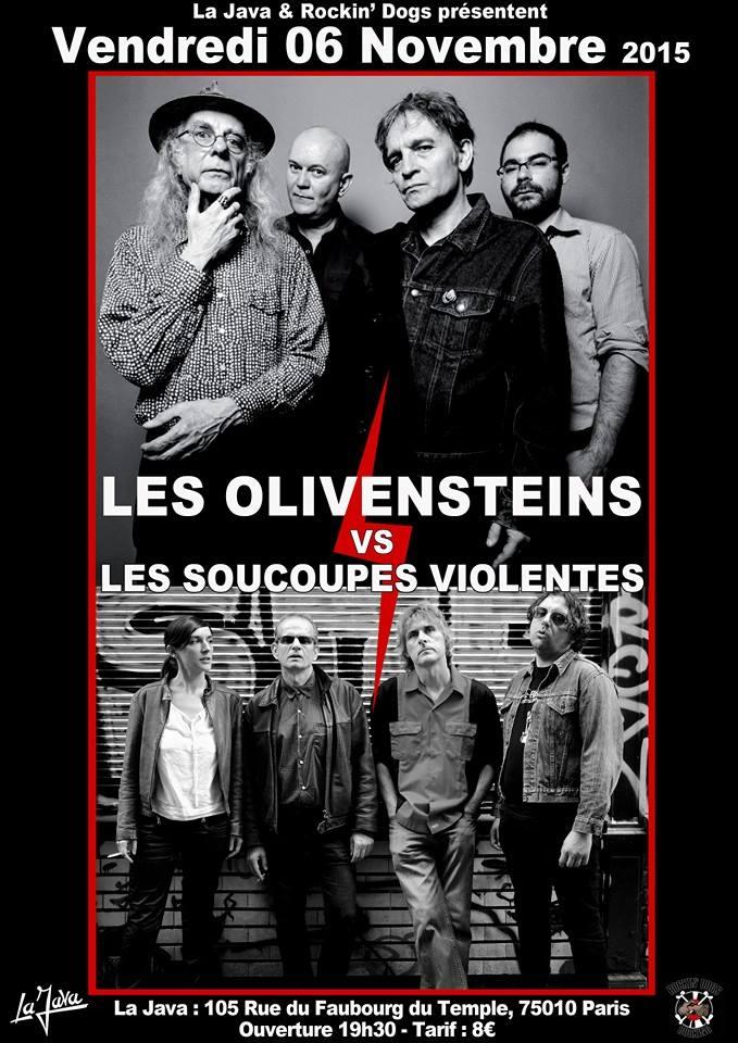 """6 novembre 2015 Olivensteins, Soucoupes Violentes à Paris """"la Java"""""""
