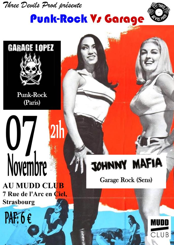 "7 novembre 2015 Garage Lopez, Johnny Mafia à Strasbourg ""Mudd Club"""
