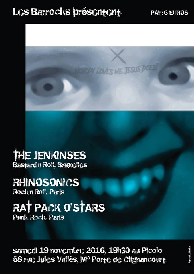 "19 novembre 2016 The Jenkinses, Rhinosonics, Rat Pack O'Stars à Saint Ouen ""le Picolo"""