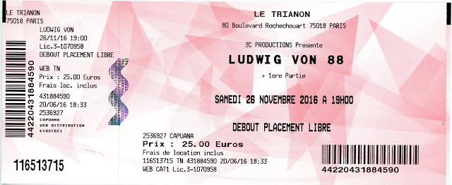 """26 novembre 2016 Ludwig Von 88 à Paris """"le Trianon"""""""