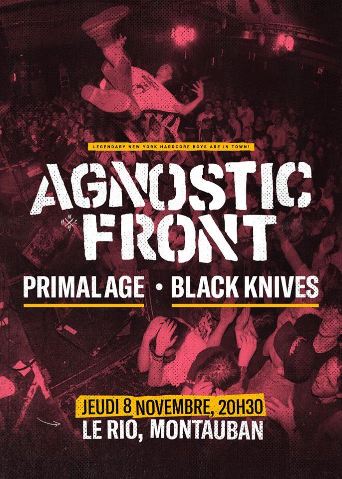 """8 novembre 2018 Agnostic Front, Primal Age, Black Knives à Montauban """"le Rio"""""""