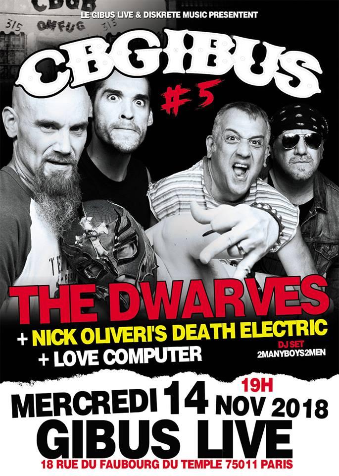 """14 novembre 2018 Dwarves, Nick Oliveri's Death Electric, Love Computer à Paris """"Gibus"""""""