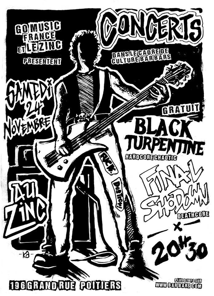 """24 novembre 2018 Black Turpentine, Final Shodown à Poitiers """"le Zinc"""""""
