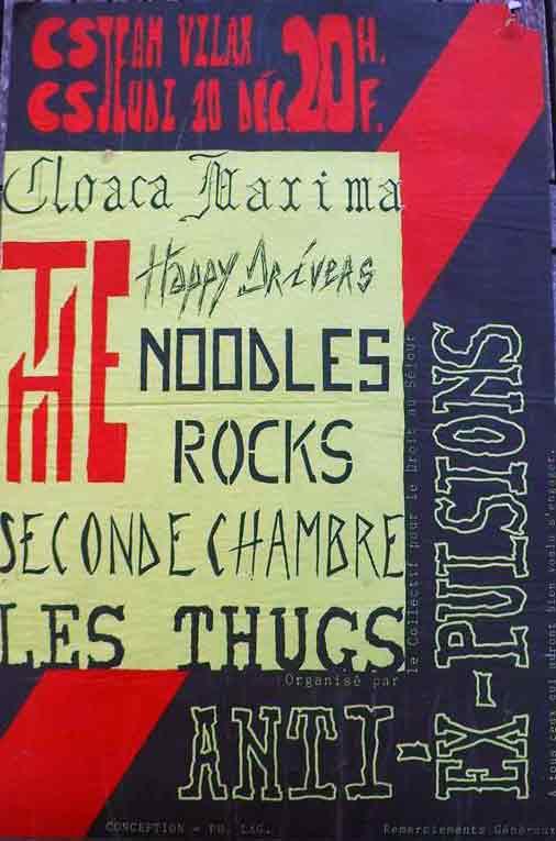 "10 décembre 1987 Cloaca Maxima, Happy Drivers, Noodles, Rocks, Seconde Chambre, Les Thugs à Angers ""CS Jean Villar"""