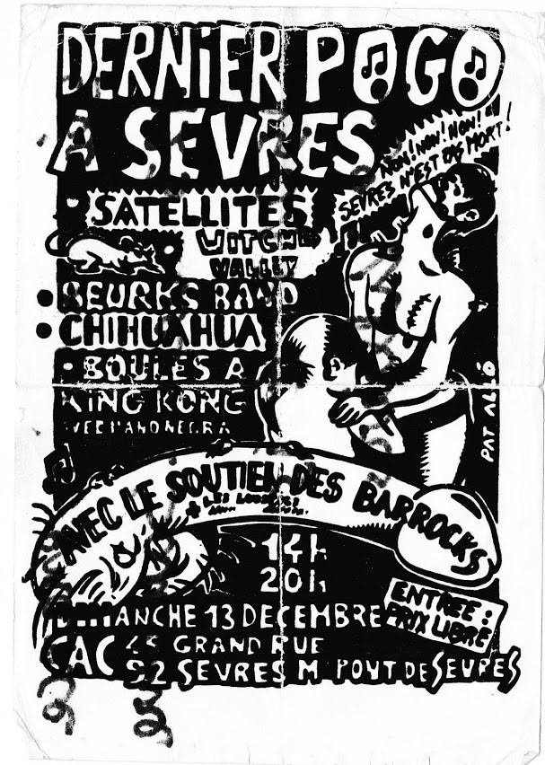 "13 decembre 1987 (?) Satelittes, Beurk's Band, Chihuahua, Boules a King Kong, Mano Negra (?) à Sevres ""CAC"""