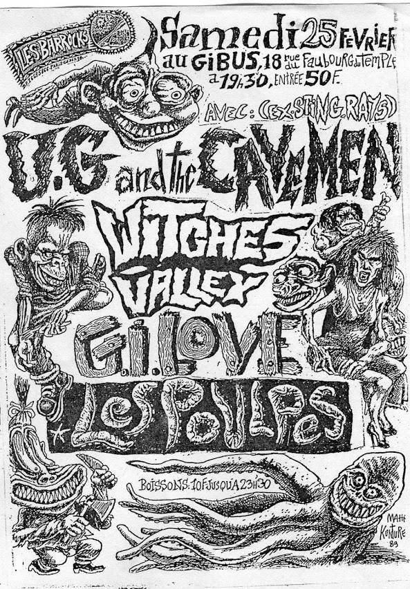 """25 février 1989 UG and The Cavemen, Witches Valley, Gi Love, les Poulpes à Paris """"le Gibus"""""""
