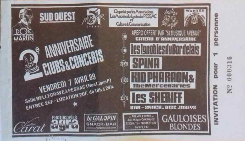 "7 avril 1989 Les Ignobles du Bordelais, Spina, Kid Pharaon And The Mercenaries, les Sheriff à Pessac ""Salle Bellegrave"""