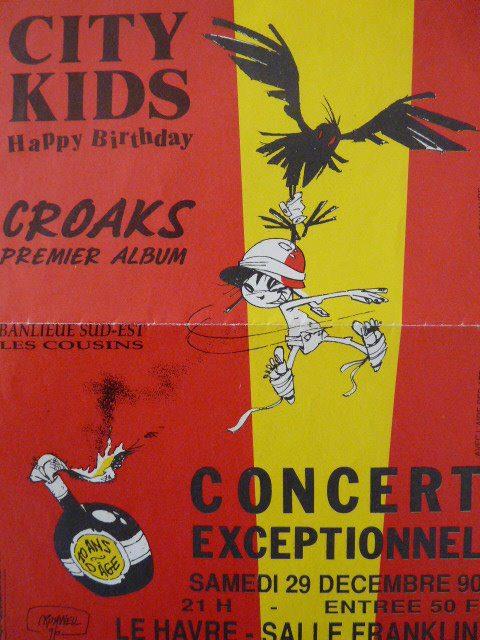 """29 decembre 1990 City Kids, Croaks, Banlieue Sud Est, les Cousins au Havre """"Salle Franklin"""""""
