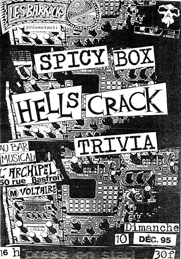 """10 décembre 1995 Spicy box, Hell's Crack, Trivia à Paris """"l'Archipel"""""""