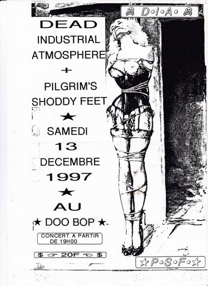 "13 decembre 1997 Dead Industrial Atmosphere, Pilgrim's, Shoddy Feet au Havre ""Doo Bop"""