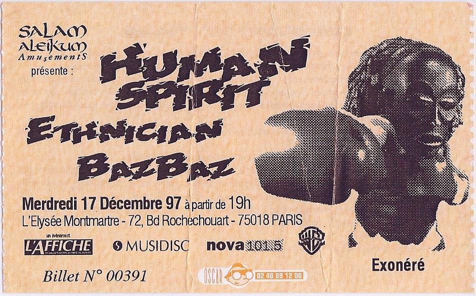 """17 decembre 1997 Human Spirit, Ethnician, Bazbaz à Paris """"Elysée Montmartre"""""""