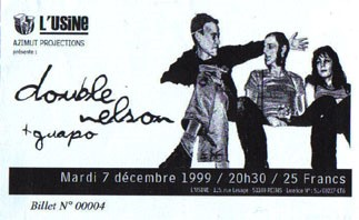 "7 decembre 1999 Double Nelson, Guapo à Reims ""l'Usine"""