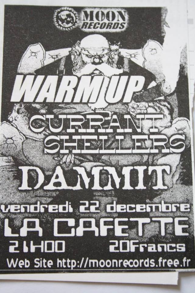 "22 decembre 2000 Warm Up, Currant Shellers, Dammit au Havre ""Cafette"""