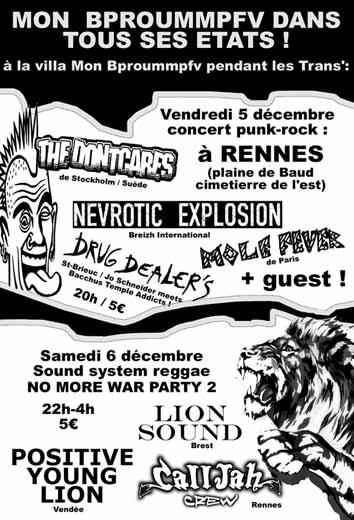 """5 decembre 2003 The Dontcares, Nevrotic Explosion, Mole Fever, Drug Dealers à Rennes """"Villa Mon Bproummpfv"""""""