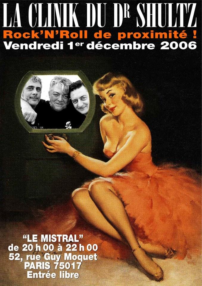 """1er décembre 2006 la Clinik du Dr Schultz à Paris """"le Mistral"""""""