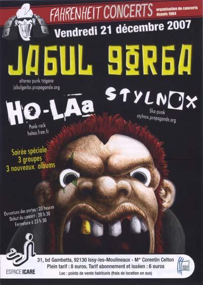 "21 decembre 2007 Jagul Gorba, Ho Laa, Stylnox à Issy les Moulineaux ""le Farenheit"""