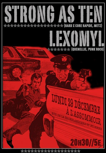 "29 decembre 2008 Strong As Ten, Lexomyl à Saint-Etienne ""L'Assommoir"""