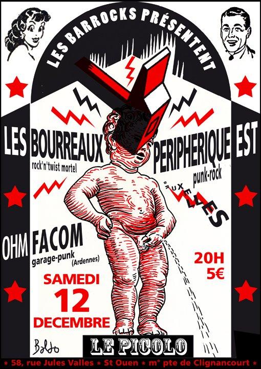 """12 décembre 2009 Les Bourreaux, Peripherique Est, OHM Facom à Saint Ouen """"le Picolo"""""""