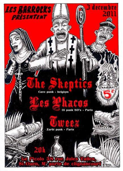 """3 décembre 2011 The Skeptics, Les Phacos, Tweez à Saint Ouen """"Picolo"""""""