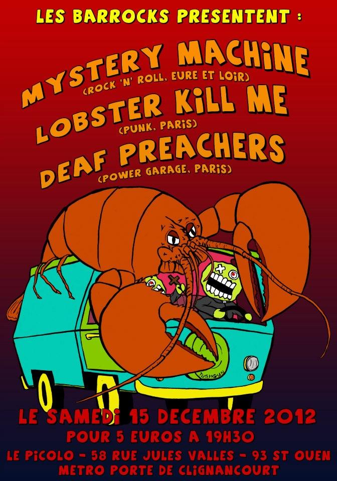 """15 decembre 2012 Mystery Machine, Lobster Kill Me, Deaf Preachers à Saint Ouen """"Picolo"""""""