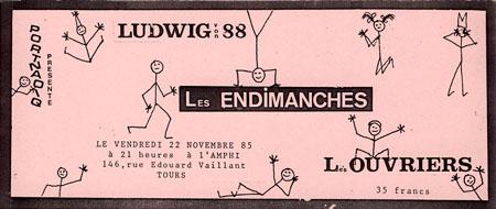 """22 Octobre 1985 Ludwig Von 88, les Endimanches, Les Ouvriers à Tours """"l'Amphi"""""""