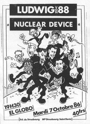 """7 octobre 1986 Ludwig Von 88, Nuclear Device à Paris """"El Globo"""""""