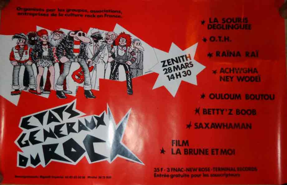 "28 mars 1987 Jad Wio, La Souris Déglinguée, Raina Rai, OTH, Achwgha Nei Wodei, Oulum Boutou, Betty'z Boop, Scraps, Saxawhaman à Paris ""Zenith"""